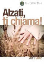 """Icon of 2011-2012 """"Alzati, ti chiama!"""""""